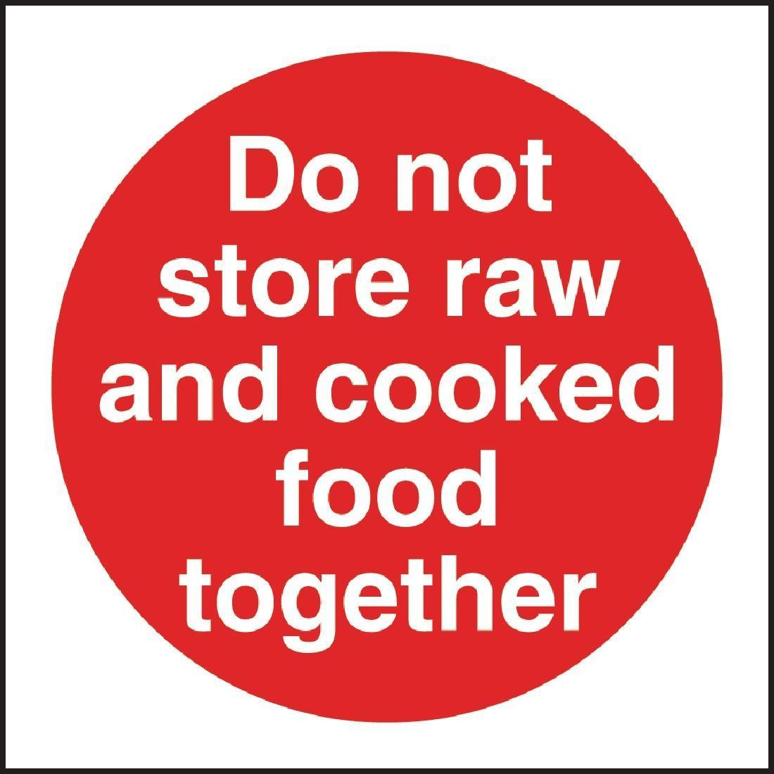 Vogue Do Not Store Raw And Cooked Food Together Sign - L836