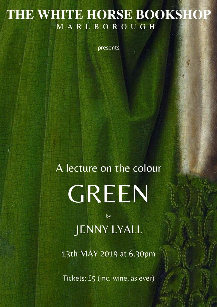 A lecture on the colour Green by Jenny Lyall