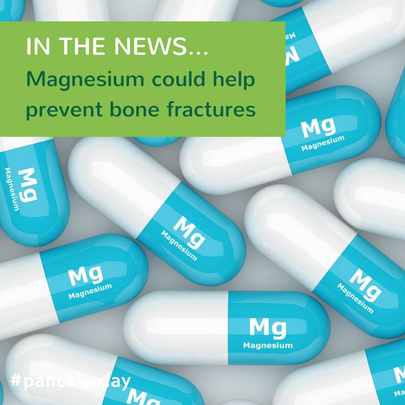 IN THE NEWS: Magnesium may help prevent bone fractures