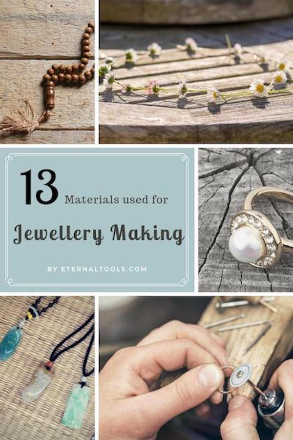 13 Different materials used in jewellery making, by Eternal Tools. The pros and cons of each and a brief description of how to use these in your jewellery designs