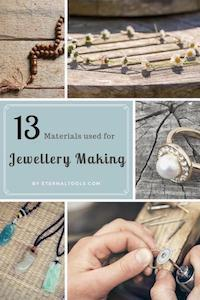 13 Materials Used for Jewellery Making