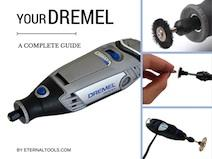 Complete Guide to your Dremel Tool and Dremel Attachments