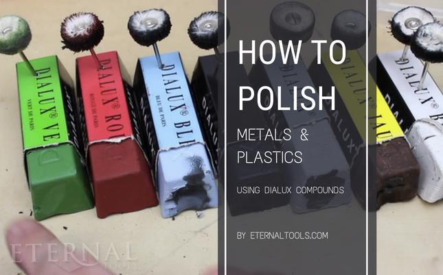 How to polish metals and plastics using Dialux polishing compounds