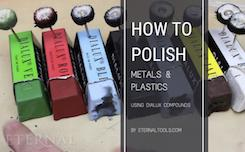 How to Polish Metals and Plastics Using Dialux Compounds