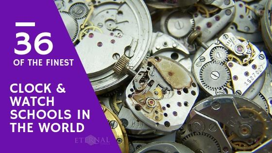 34 Clock and Watch Schools In The World