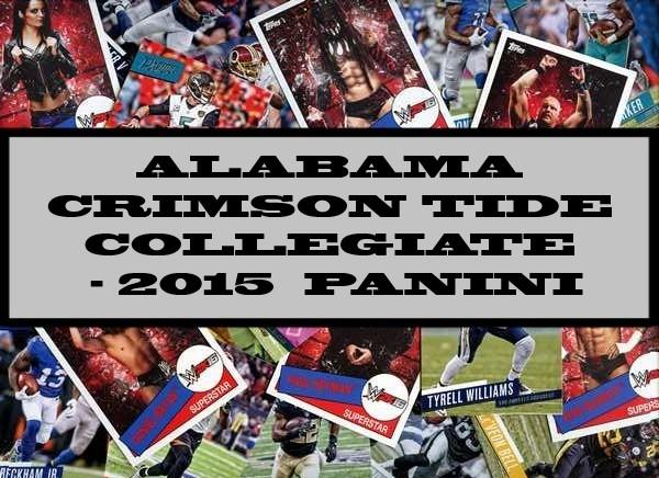 Alabama Crimson Tide Collegiate - 2015 Panini