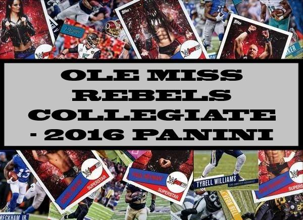 Ole Miss Rebels Collegiate - 2016 Panini