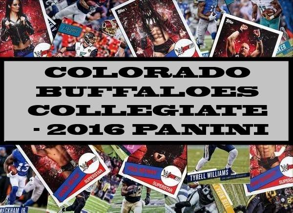 Colorado Buffaloes Collegiate - 2016 Panini