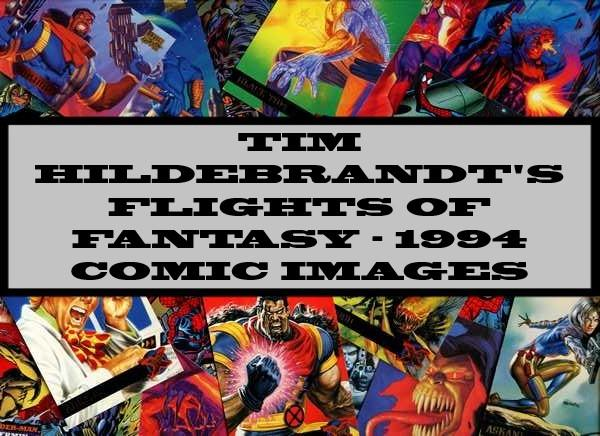 Tim Hildebrandt Flights Of Fantasy - 1994 Comic Images