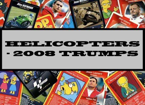 Helicopters - 2008 Ace