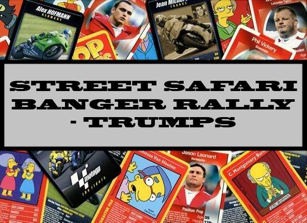 Street Safari Banger Rally Series 1 - Craptrumps