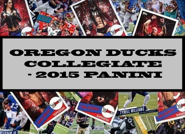 Oregon Ducks Collegiate - 2015 Panini