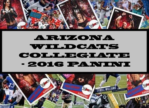 Arizona Wildcats Collegiate - 2016 Panini
