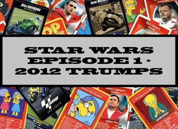 Star Wars Episode 1 - 2012 Play & Discover