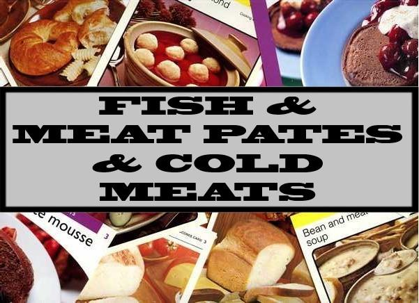 Fish & Meat Pates & Cold Meats