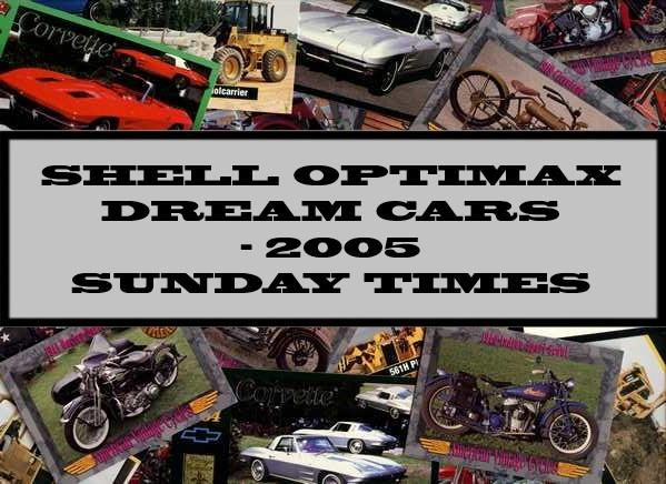 Shell Optimax Dream Cars - 2005 Sunday Times