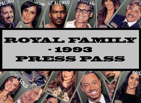 The Royal Family - 1993 Press Pass