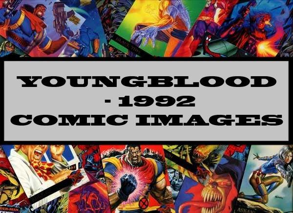 Youngblood - 1992 Comic Images