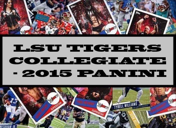 LSU Tigers Collegiate - 2015 Panini