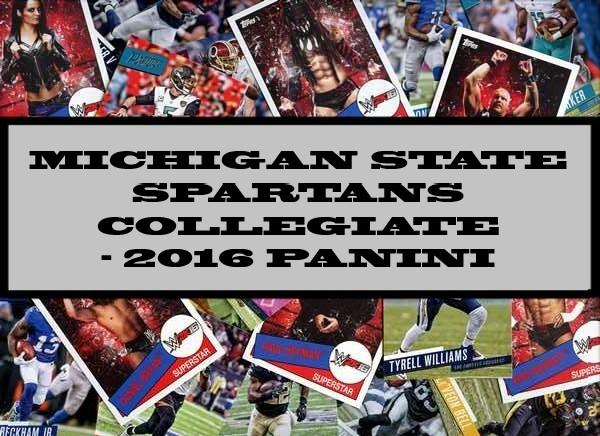 Michigan State Spartans Collegiate - 2016 Panini