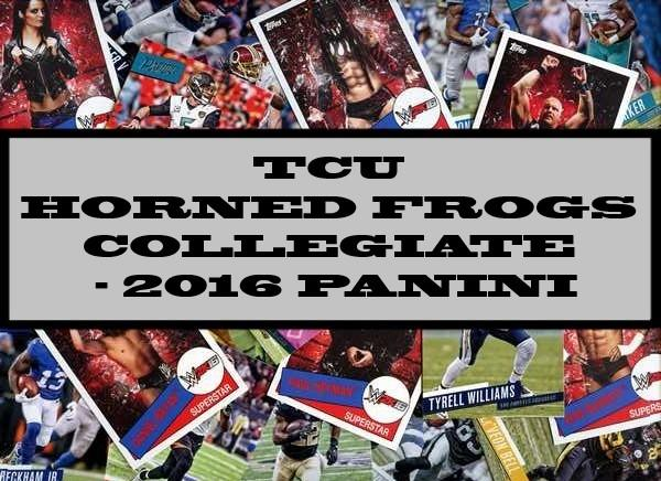 TCU Horned Frogs Collegiate - 2016 Panini