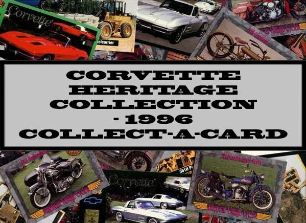 Corvette Heritage Collection - 1996 Collect-A-Card