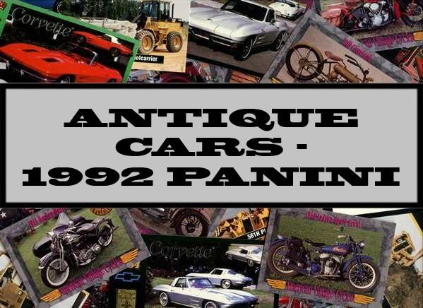 Antique Cars - 1992 Panini