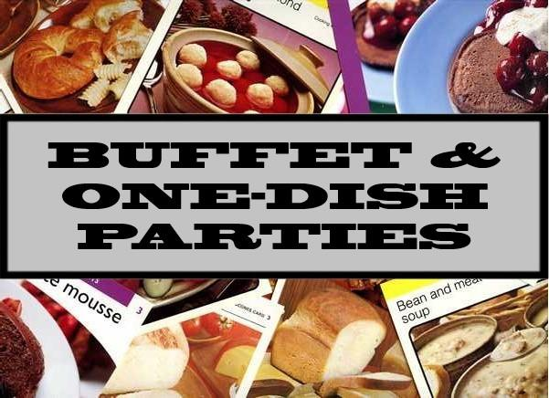 Buffet & One-Dish Parties