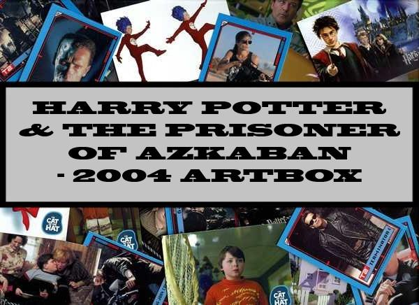 Harry Potter And The Prisoner Of Azkaban - 2004 Artbox
