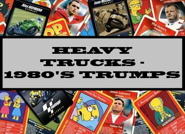 Heavy Trucks - 1980's Waddingtons