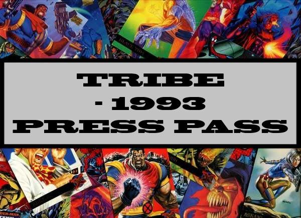 Tribe - 1993 Press Pass