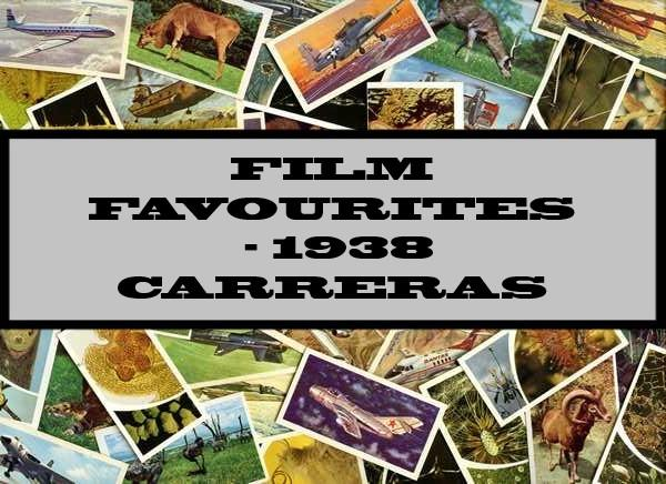 Film Favourites - 1938 Carreras Ltd