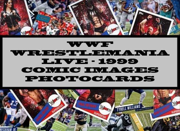 WWF Wrestlemania - 1999 Comic Images Photocards