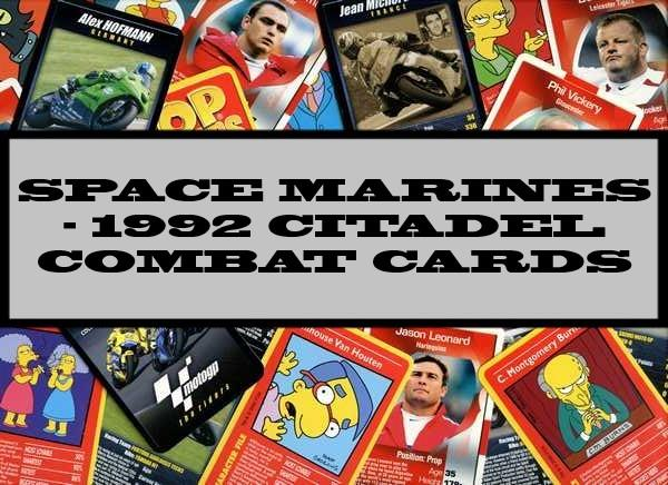 Space Marines - 1992 Citadel Combat Cards