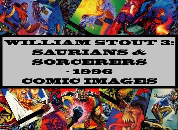 William Stout 3 : Saurians & Sorcerers 1996 Comic Images