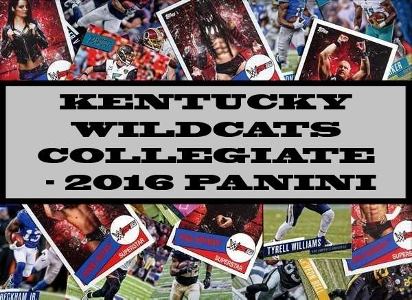 Kentucky Wildcats Collegiate - 2016 Panini