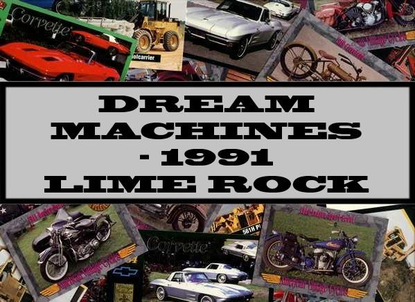 Dream Machines - 1991 Lime Rock Company