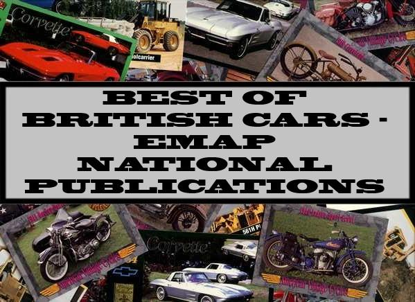 Best Of British Cars - Emap National Publications