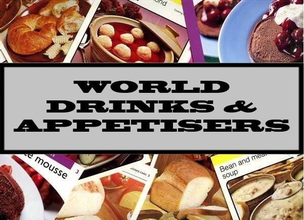 World Drinks & Appetisers