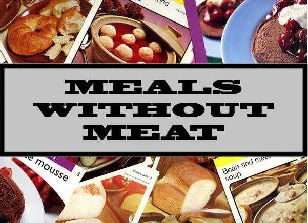 Meals Without Meat