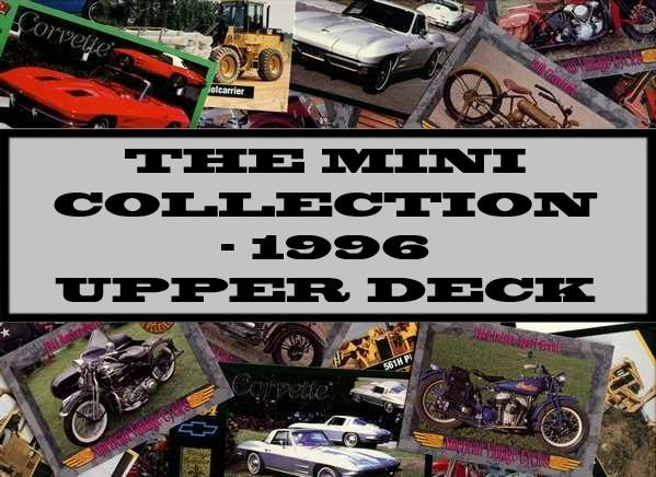The Mini Collection - 1996 Upper Deck