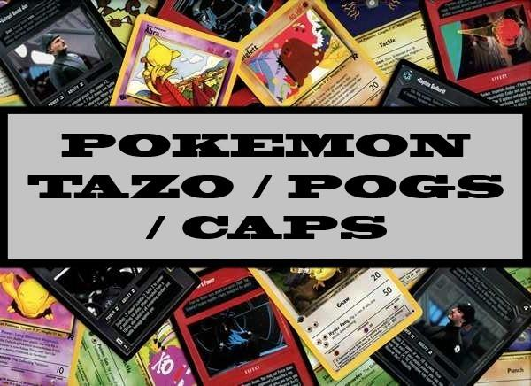 Pokemon Tazo / Pogs / Caps
