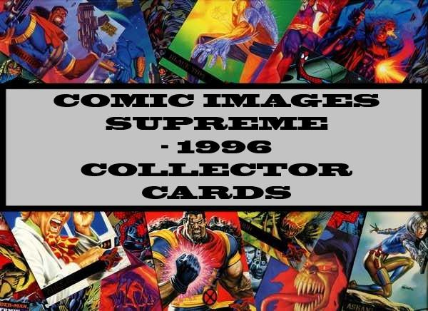 Comic Images Supreme - 1996 Collector Cards