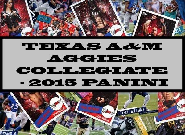 Texas A&M Aggies Collegiate - 2015 Panini