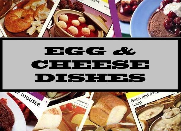 Egg & Cheese Dishes