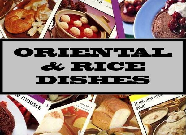 Oriental & Rice Dishes