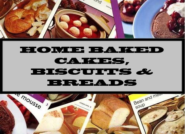 Home Baked Cakes, Biscuits & Breads