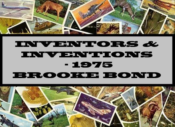 Inventors & Inventions - 1975 Brooke Bond