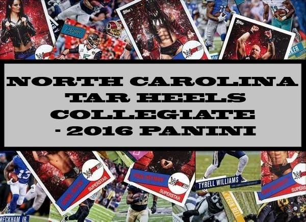 North Carolina Tar Heels Collegiate - 2016 Panini