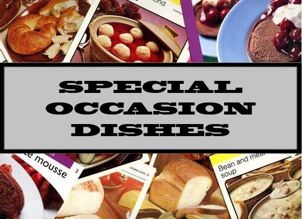 Special Occasion Dishes